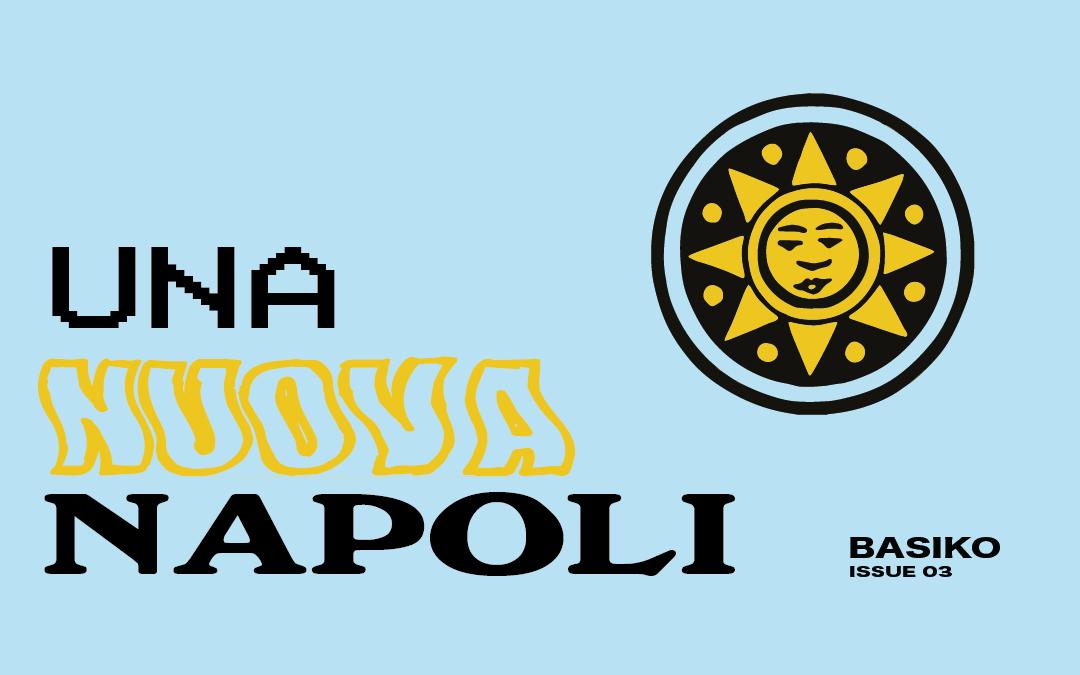 """Una """"Nuova Napoli"""". Il volto di una città contemporanea."""